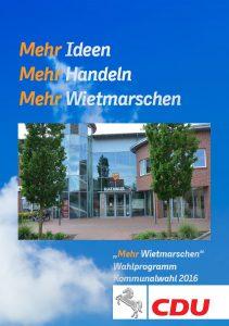 """""""Mehr Wietmarschen"""" - Wahlprogramm CDU Wietmarschen 2016"""